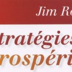 Notes de Stratégies de prospérité ( 7 Strategies for wealth and hapiness ) de Jim Rohn